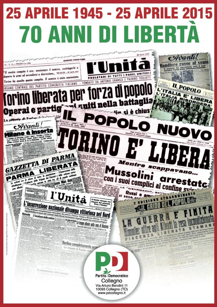 25 aprile 1945 – 25 aprile 2015: 70 anni di Libertà