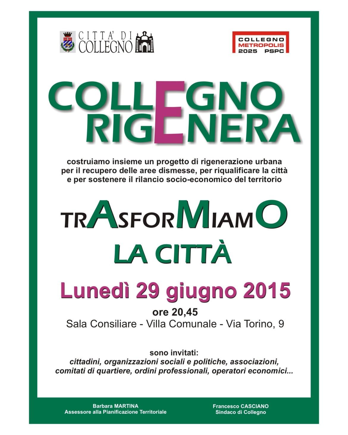 Collegno Rigenera un progetto unico, un progetto in cui crediamo!
